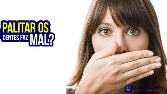 Palitar os dentes faz mal?